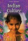 Indian Culture. Anita Ganeri - Anita Ganeri