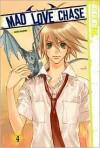 Mad Love Chase, Volume 4 - Kazusa Takashima