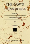 The Law's Conscience: Equitable Constitutionalism in America - Peter Charles Hoffer