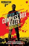 Compass Box Killer: An Inspector Virkar Crime Thriller - Piyush Jha