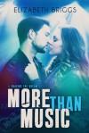 More Than Music - Elizabeth Briggs
