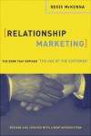 Relationship Marketing: The Book That Defined The Age Of The Customer - Regis McKenna