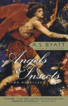 Angels and Insects - A.S. Byatt