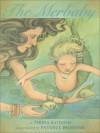 The Merbaby - Teresa Bateman, Patience Brewster
