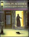 Mrs. Peachtree and the Eighth Avenue Cat - Erica Silverman, Ellen Beier (Illustrator)