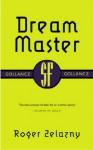 The Dream Master - Roger Zelazny