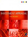 Investment Appraisal - Philip Holmes
