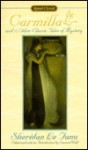 Carmilla and Other Tales of Mystery: And 12 Other Classic Tales of Mystery - Joseph Sheridan Le Fanu, Leonard Wolf