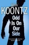 Odd Is on Our Side. Created by Dean Koontz - Fred Van Lente, Queenie Chan
