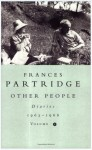 Other People: Diaries, 1963-66 - Frances Partridge