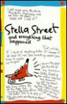 Stella Street: And Everything That Happened - Elizabeth Honey
