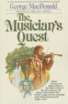 The Musician's Quest - George MacDonald, Michael Phillips