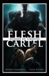 The Flesh Cartel #3: Choices - Rachel Haimowitz