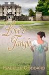 Love's Tangle - Isabelle Goddard