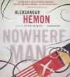 Nowhere Man - Aleksandar Hemon