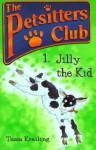 Jilly the Kid - Tessa Krailing, Jan Lewis, John Eastwood
