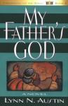 My Father's God - Lynn Austin