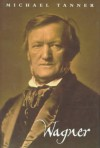 Wagner - Michael Tanner