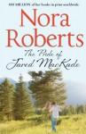 The Pride Of Jared MacKade (The MacKade Brothers - Book 2) - Nora Roberts