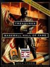 Treasures of the Baseball Hall of Fame:The National Baseball Hall Of Fame And Museum - John Thorn