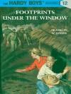 Footprints Under the Window, Hardy Boys 12 - Franklin W. Dixon