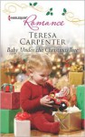 Baby Under the Christmas Tree - Teresa Carpenter