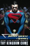 Justice Society Of America, Vol. 2: Thy Kingdom Come, Pt. 1 - Geoff Johns, Alex Ross, Dale Eaglesham, Fernando Pasarín