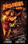 Poisoning Eros - Monica J. O'Rourke, Wrath James White