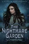 The Nightmare Garden - Caitlin Kittredge