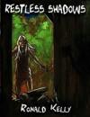 Restless Shadows - Ronald Kelly, Alex McVey