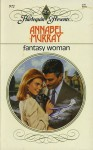 Fantasy Woman - Annabel Murray