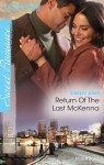 Mills & Boon : Return Of The Last McKenna (The McKenna Brothers) - Shirley Jump