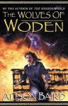 The Wolves of Woden - Alison Baird