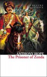 The Prisoner of Zenda. Anthony Hope - Anthony Hope