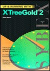 Up and Running with Xtreegold 2 - Ed Brown