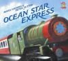 Ocean Star Express - Mark Haddon, Peter Sutton