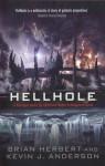 Hellhole - Brian Herbert, Kevin J. Anderson