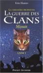 Minuit (La guerre des clans : la dernière prophétie, #1) - Erin Hunter