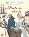 Phoebe the Spy - Judith Berry Griffin, Margot Tomes