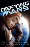 Defying Mars - Cidney Swanson