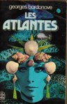Les Atlantes - Georges Bordonove