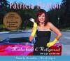 Motherhood and Hollywood: How to Get a Job Like Mine (Audio) - Patricia Heaton