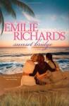 Sunset Bridge - Emilie Richards