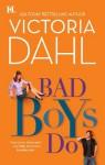 Bad Boys Do (The Donovan Family) - Victoria Dahl