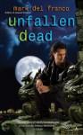 Unfallen Dead - Mark Del Franco