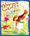 Tale of Wagmore Gently - Linda Ashman, John Bendall-Brunello