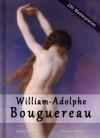 William-Adolphe Bouguereau: Masterpieces - 250 Academic Paintings - Gallery Series - Daniel Ankele, Denise Ankele, William-Adolphe Bouguereau