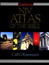 Zondervan NIV Atlas of the Bible - Carl G. Rasmussen, J.D. Douglas, Kenneth L. Barker