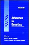 Advances in Genetics, Volume 39 - Jeffrey C. Hall, Jay C. Dunlap, Theodore Friedmann, Francesco Giannelli