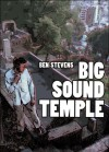 Big Sound Temple - Ben Stevens